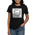 Adopt a Rescue Dog Today Women's Dark T-Shirt