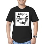 Adopt a Rescue Dog Today Men's Fitted T-Shirt (dar