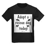 Adopt a Rescue Dog Today Kids Dark T-Shirt