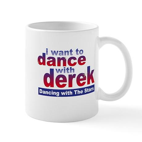 I Want to Dance with Derek Mug