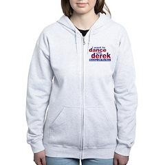 I Want to Dance with Derek Zip Hoodie