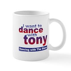 I Want to Dance with Tony Mug