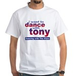 I Want to Dance with Tony White T-Shirt