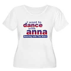 I want to Dance with Anna T-Shirt