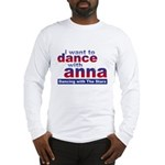 I want to Dance with Anna Long Sleeve T-Shirt
