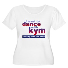 I Want to Dance with Kym T-Shirt