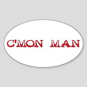 C'mon Man - red Sticker (Oval)