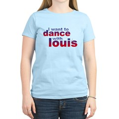 I want to Dance with Louis Women's Light T-Shirt