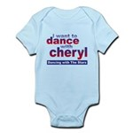 I want to Dance with Cheryl Infant Bodysuit