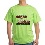 I want to Dance with Chelsie Green T-Shirt