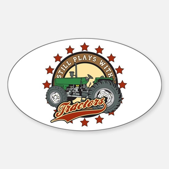 Still Plays with Tractors Green Sticker (Oval)