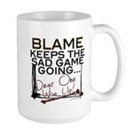 Blame Keeps Large Mug Mugs