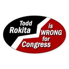 Rokita is Wrong bumper sticker