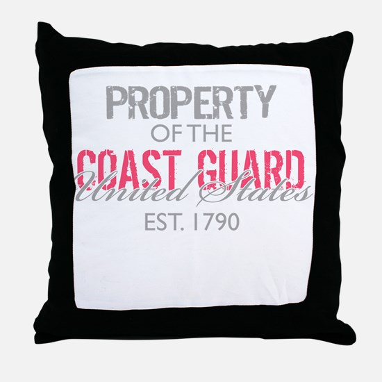 Property of the US Coast Guar Throw Pillow