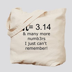 Pi = 3.14 & many more... Tote Bag