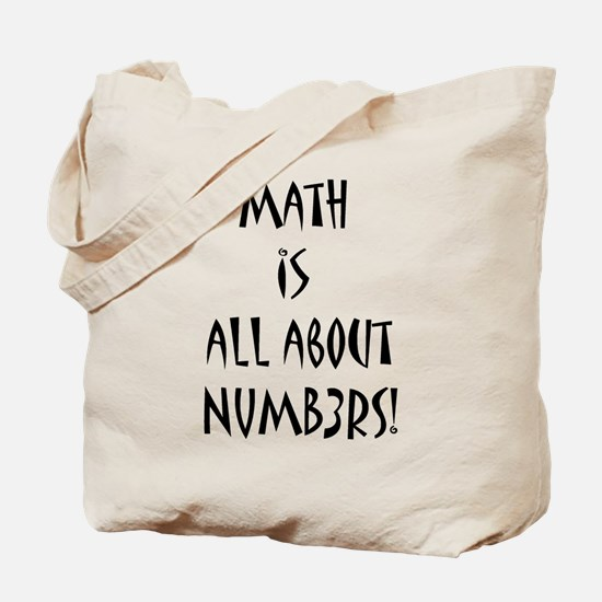 Math is all about Numb3rs Tote Bag