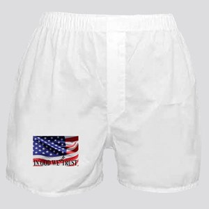 IN GOD WE Still TRUST Boxer Shorts