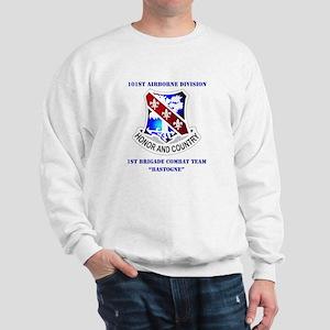 DUI - 1st BCT - Bastogne with Text Sweatshirt