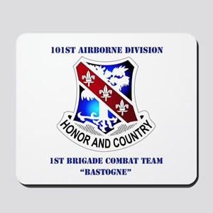 DUI - 1st BCT - Bastogne with Text Mousepad