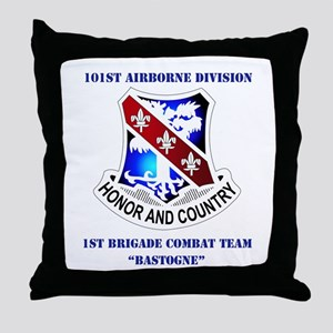 DUI - 1st BCT - Bastogne with Text Throw Pillow