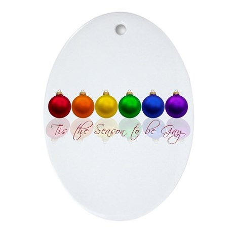 Tis the season to be gay Ornament (Oval)