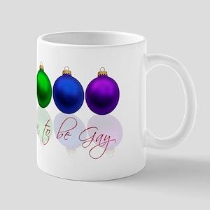 Tis the season to be gay Mug