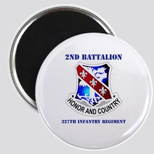 DUI - 2nd Bn - 327th Infantry Regt with Text Magne