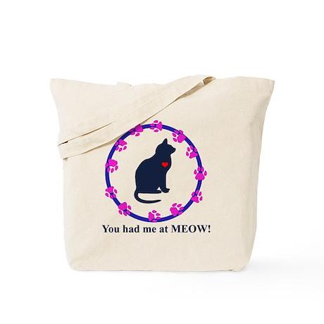You Had Me at Meow Tote Bag