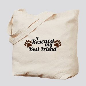 Rescued Dog Best Friend Tote Bag