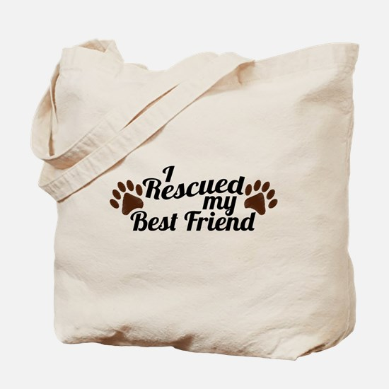 Rescued Dog Best Friend Tote Bag