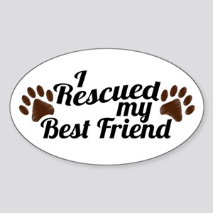 Rescued Dog Best Friend Sticker (Oval)