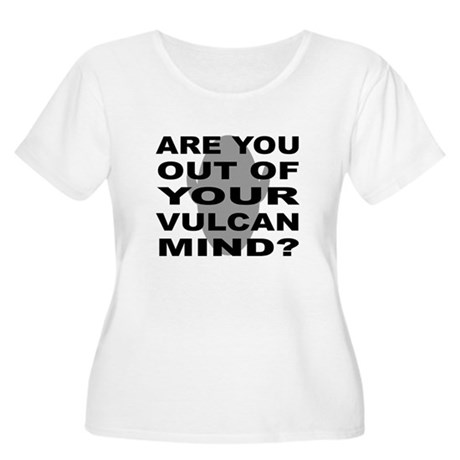 Are you out of your Vulcan mi Women's Plus Size Sc