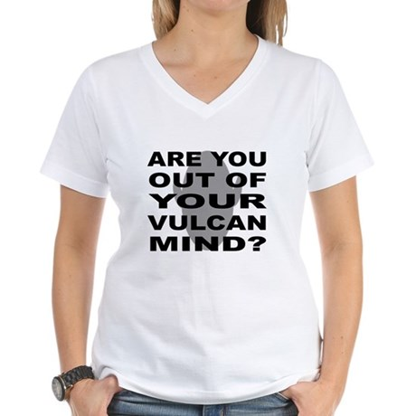 Are you out of your Vulcan mi Women's V-Neck T-Shi