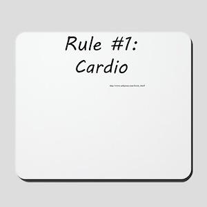 Rule #1 - Cardio Mousepad