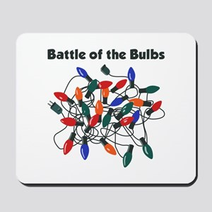 """""""Battle of the Bulbs"""" Mousepad"""