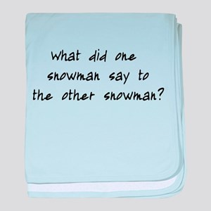 Lost Snowman Joke baby blanket