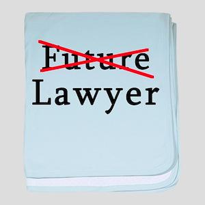 No Longer Future Lawyer baby blanket