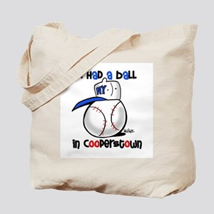 I had a Ball in Cooperstown Tote Bag