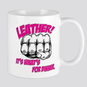 Leather! It's What's for Dinn Mug