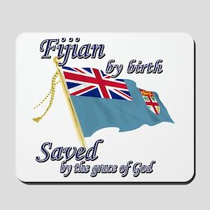 Fijian by birth Mousepad