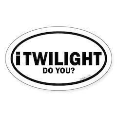 i Twilight do you? euro Sticker (Oval)