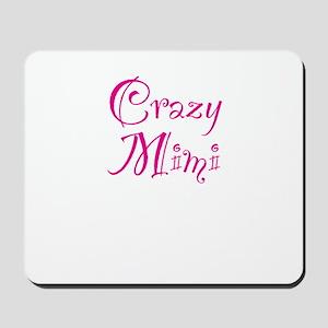Crazy Mimi Mousepad