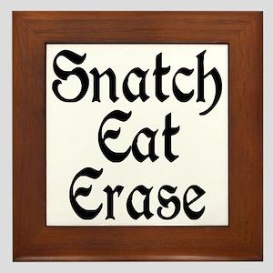 Snatch Eat Erase Framed Tile