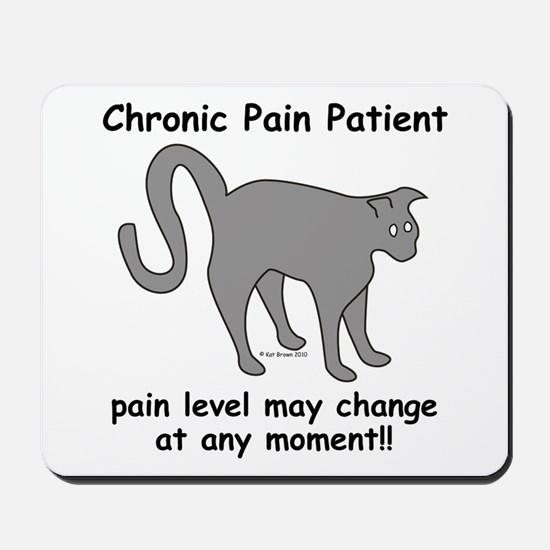 Chronic Pain Patient Mousepad