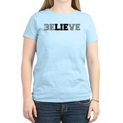 Don't Believe The Lie Women's Light T-Shirt