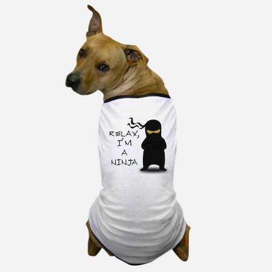 Relax, I'm a Ninja Dog T-Shirt