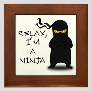 Relax, I'm a Ninja Framed Tile
