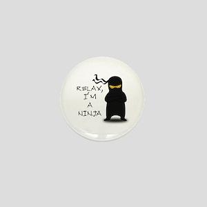 Relax, I'm a Ninja Mini Button