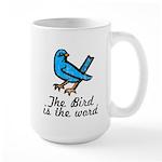 Bird is the Word Large Mug