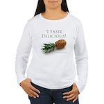 I Taste Delicious Women's Long Sleeve T-Shirt